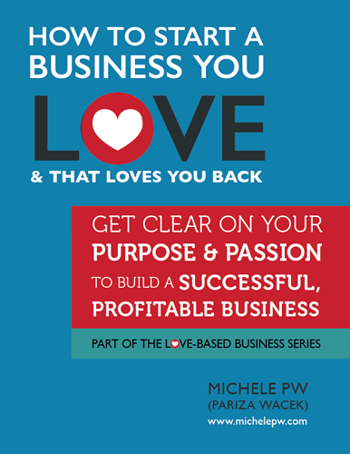 Love Based Business You Love AND That Loves You Back